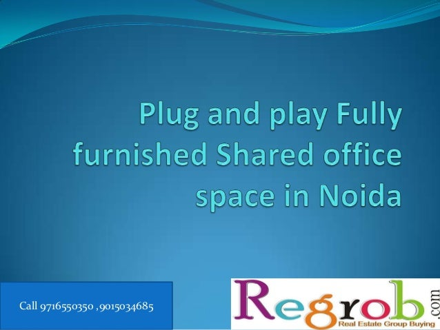 Fully furnished office space in noida near to sec 15 metro station@Rs 5k per workstation