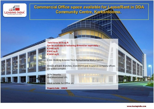 Commercial Office space available for Lease/Rent in DDA         Community Centre, Karkardooma.       Total Area 3975 sq.ft...
