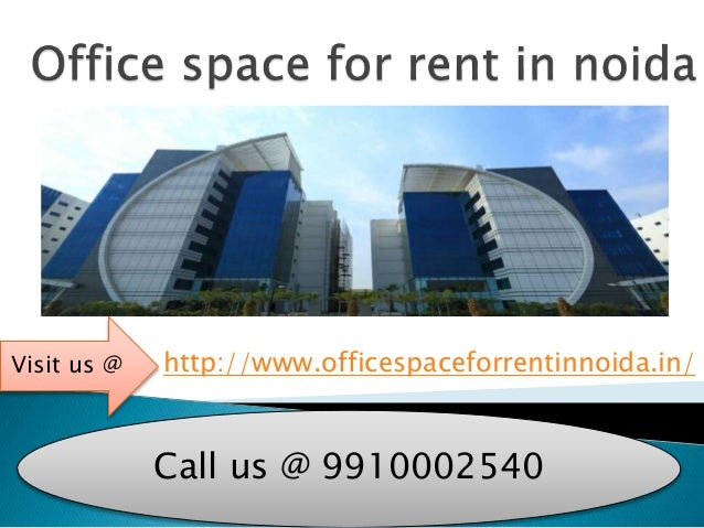 Office space for rent 9910002540 in noida - Shared office space for rent ...