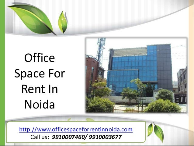 Office space for rent in noida 9910007460 - Shared office space for rent ...