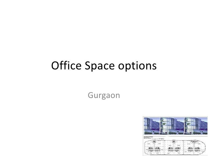Office Space options Gurgaon