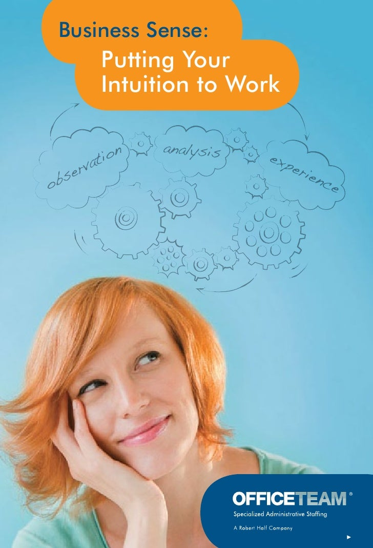Business Sense:    Putting Your    Intuition to Work