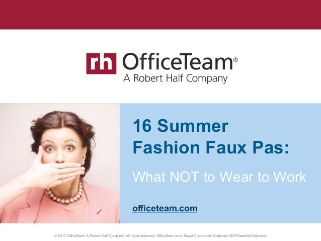 © 2014 OfficeTeam. A Robert Half Company. All rights reserved. OfficeTeam is an Equal Opportunity Employer M/F/D/V. What N...