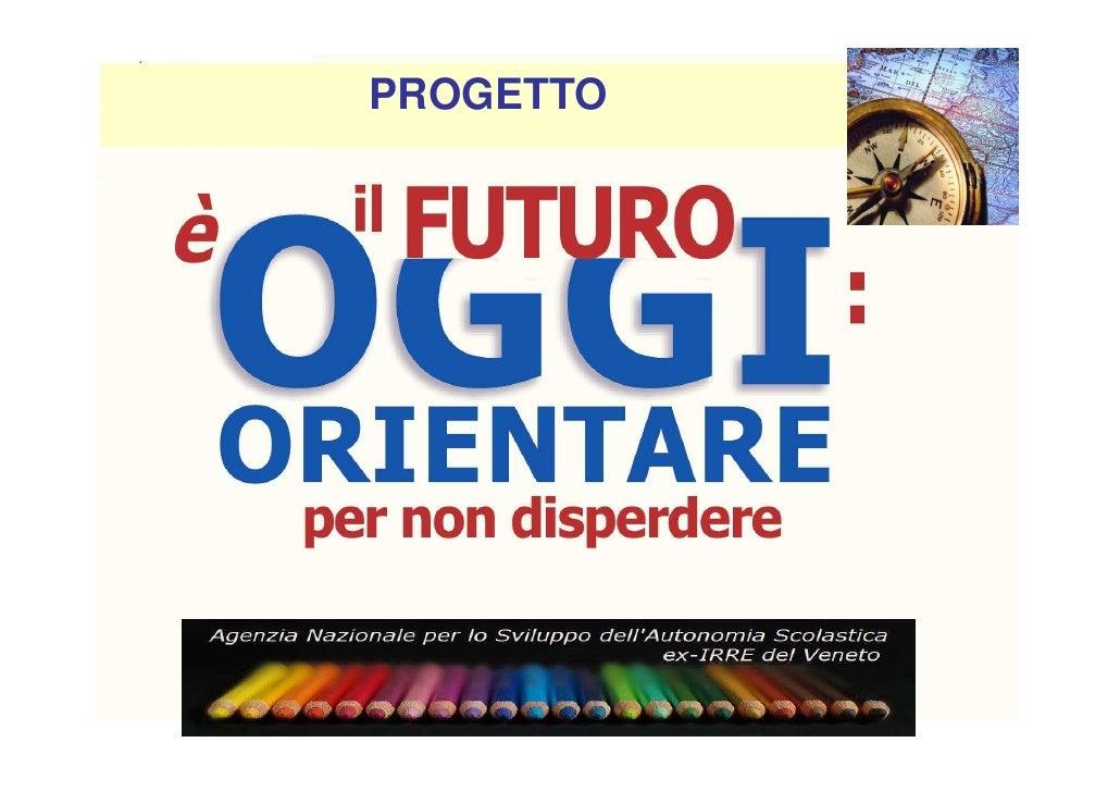 Progetto Orientamento, Officine - ANSAS Veneto
