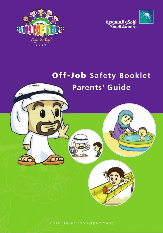 Off-Job Safety Bo o k l e t  Loss Prevention Department  © Copyright 2008, Saudi Aramco. All rights reserved.