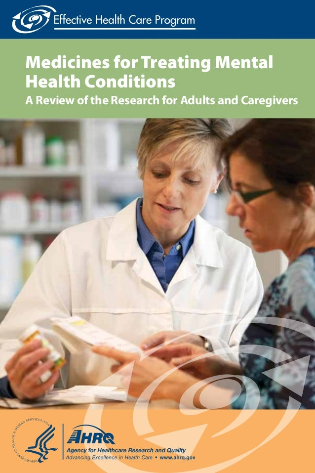 Medicines for Treating Mental Health Conditions  A Review of the Research for Adults and Caregivers