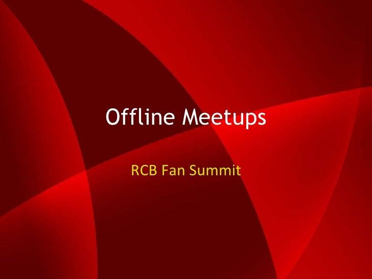 Royal Challengers Bangalore - IPL - Offline Meetups (RCB Summit)