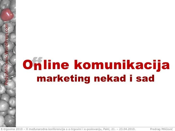 O   line komunikacija ff n marketing nekad i sad