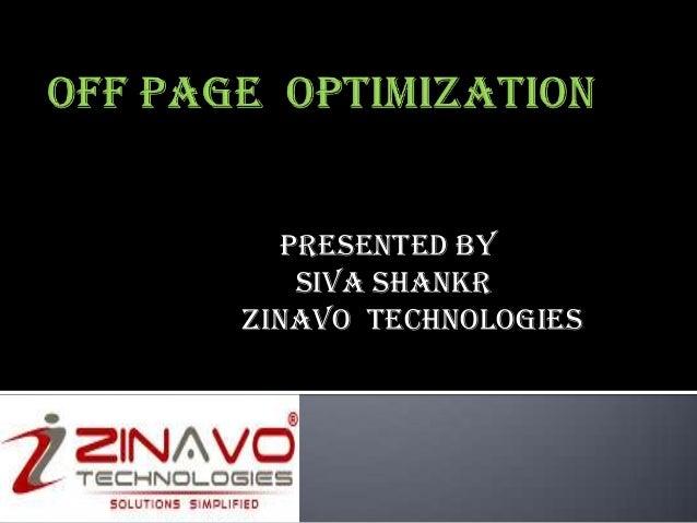 Presented BY SIVA SHANKR Zinavo Technologies