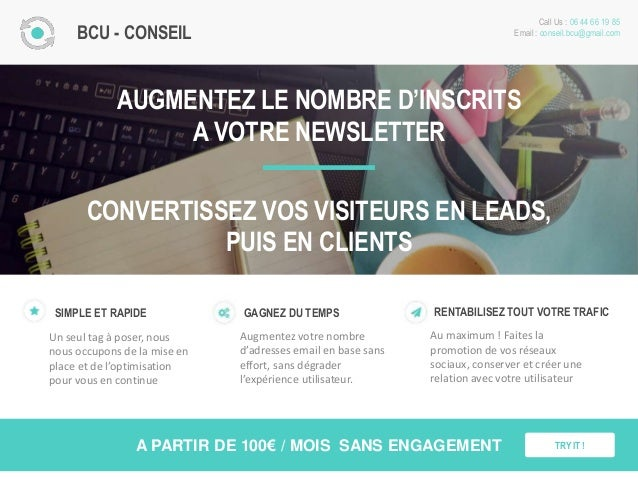 BCU - CONSEIL Call Us : 06 44 66 19 85 Email : conseil.bcu@gmail.com A PARTIR DE 100€ / MOIS SANS ENGAGEMENT AUGMENTEZ LE ...