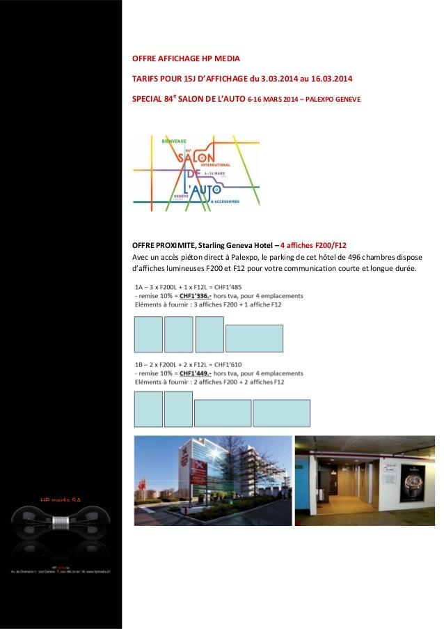 OFFRE AFFICHAGE HP MEDIA TARIFS POUR 15J D'AFFICHAGE du 3.03.2014 au 16.03.2014 SPECIAL 84e SALON DE L'AUTO 6-16 MARS 2014...