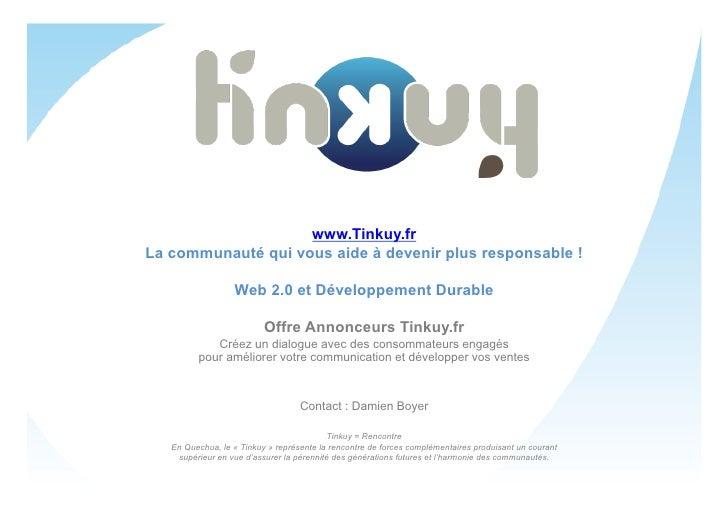 www.Tinkuy.fr La communauté qui vous aide à devenir plus responsable !                    Web 2.0 et Développement Durable...