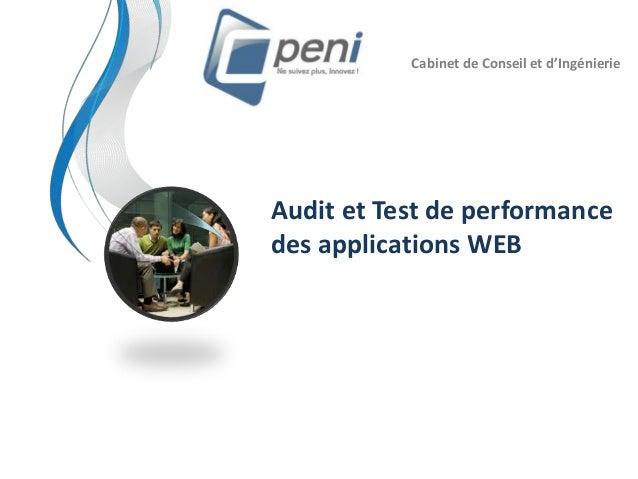 Audit et Test de performance des applications WEB Cabinet de Conseil et d'Ingénierie