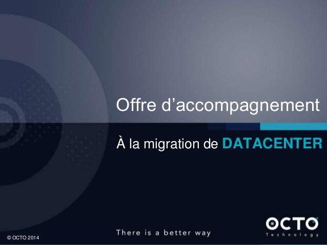 Offre d'accompagnement à la migration de datacenter