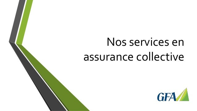 Nos services en assurance collective