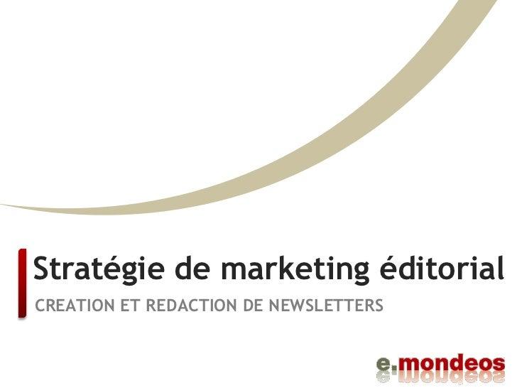 e-mondeos : création et rédaction de newsletters