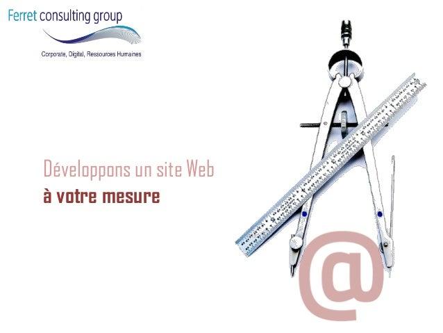 Développons un site Web  à votre mesure