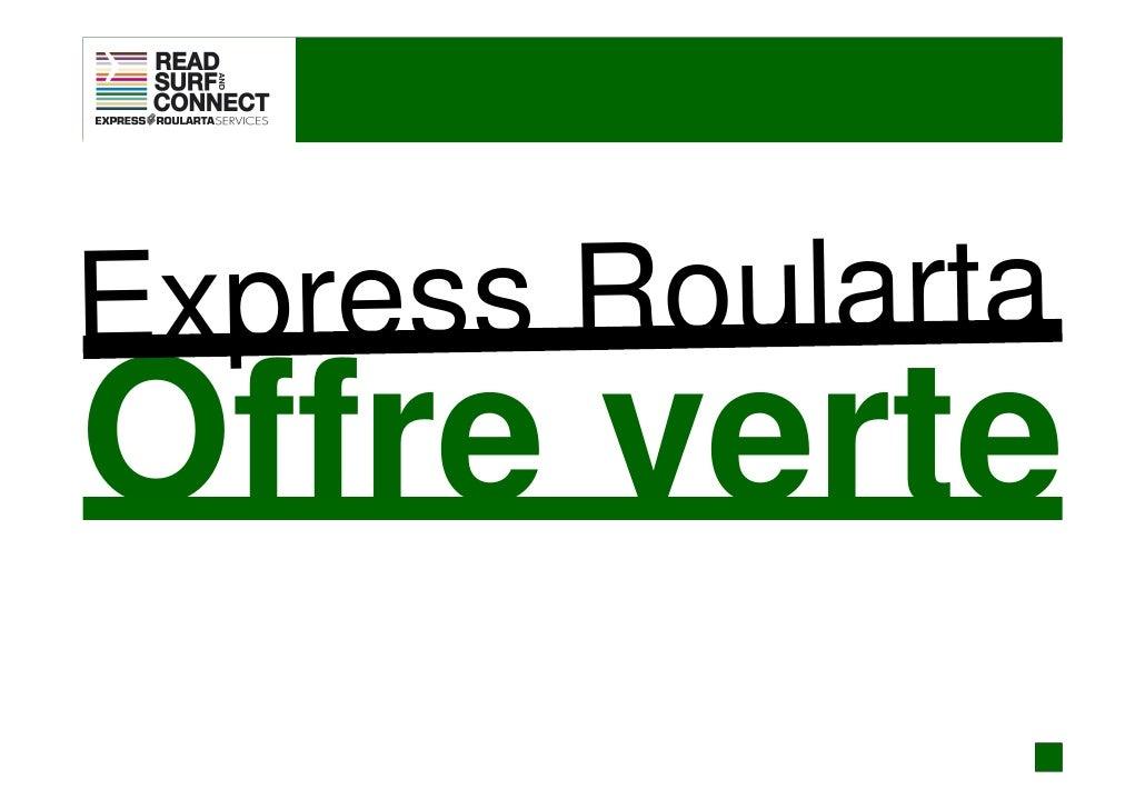 Express Roularta Offre verte