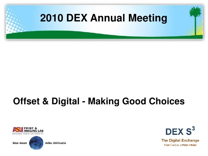 DEX - Offset And Digital: Making Good Choices