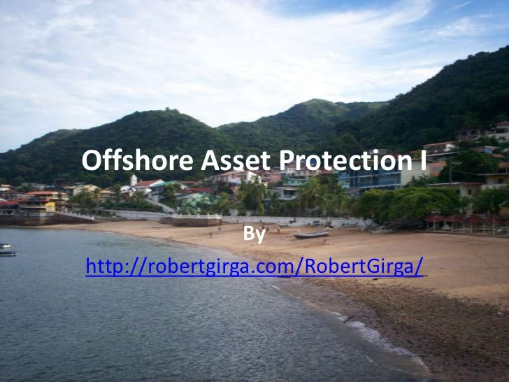 Offshore Asset Protection I