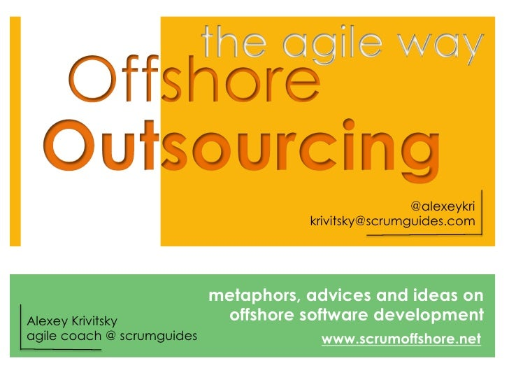 Offshore outsourcing and Agile for AgileTour Vilnius