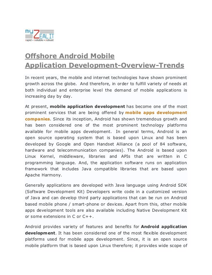 Offshore Android MobileApplication Development-Overview-TrendsIn recent years, the mobile and internet technologies have s...