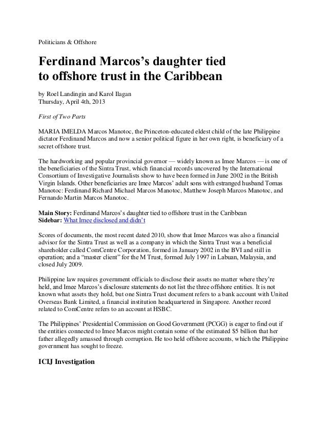 Politicians & OffshoreFerdinand Marcos's daughter tiedto offshore trust in the Caribbeanby Roel Landingin and Karol Ilagan...
