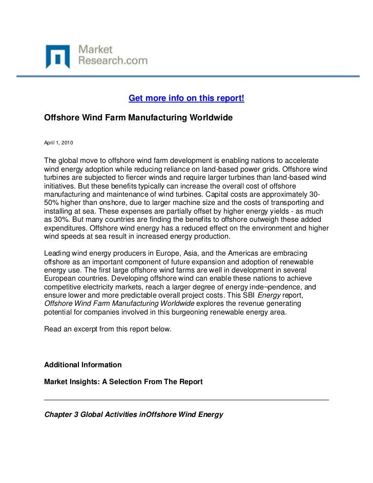 Get more info on this report!Offshore Wind Farm Manufacturing WorldwideApril 1, 2010The global move to offshore wind farm ...