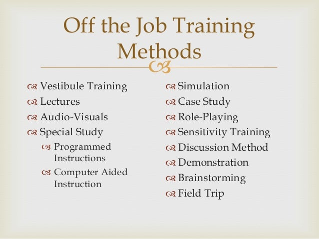 Job Training Methods Off The Job Training Methods