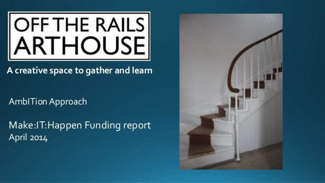 Off the Rails AmbITion Scotland report by Off the Rails Arthouse
