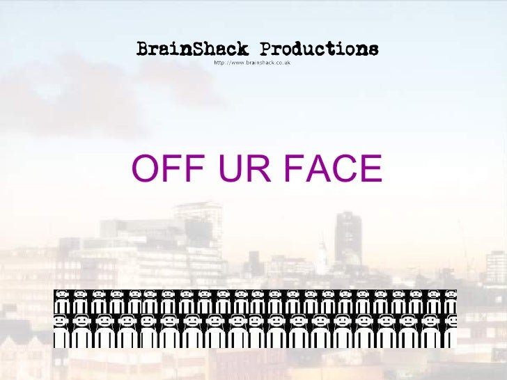 OFF UR FACE