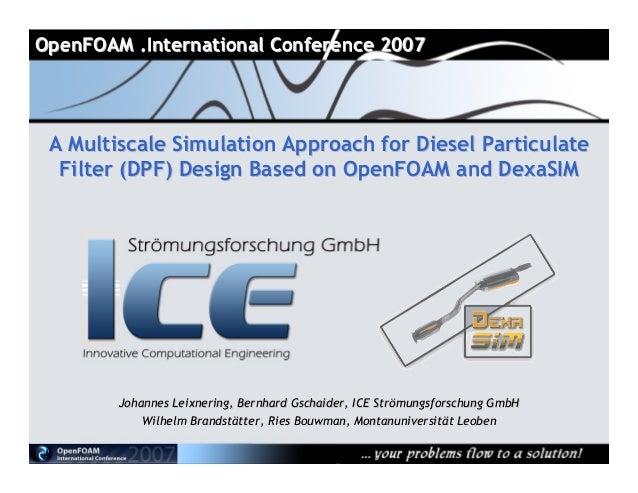 OpenFOAM .International Conference 2007OpenFOAM .International Conference 2007 A Multiscale Simulation Approach for Diesel...