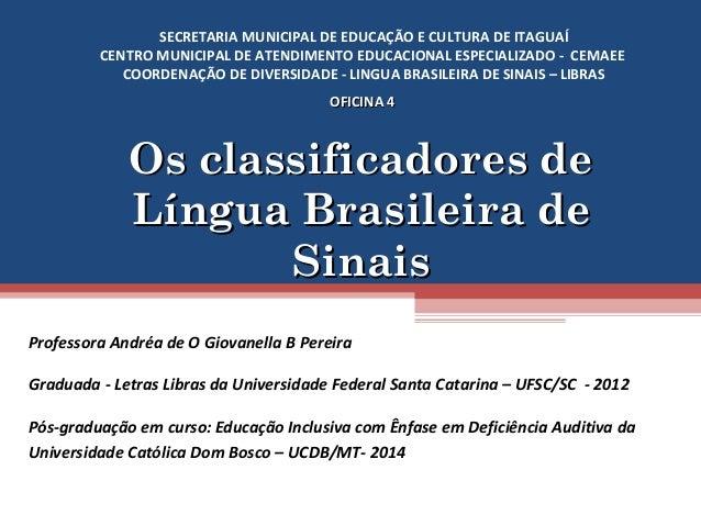 SECRETARIA MUNICIPAL DE EDUCAÇÃO E CULTURA DE ITAGUAÍ  CENTRO MUNICIPAL DE ATENDIMENTO EDUCACIONAL ESPECIALIZADO - CEMAEE ...