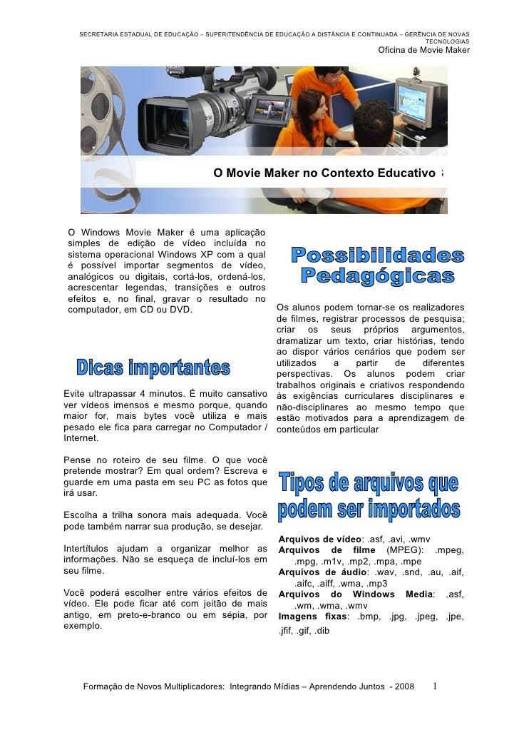 SECRETARIA ESTADUAL DE EDUCAÇÃO – SUPERITENDÊNCIA DE EDUCAÇÃO A DISTÂNCIA E CONTINUADA – GERÊNCIA DE NOVAS                ...