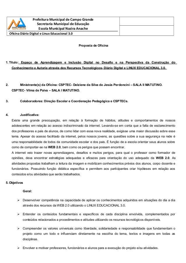 Prefeitura Municipal de Campo Grande Secretaria Municipal de Educação Escola Municipal Nazira Anache Oficina Diário Digita...
