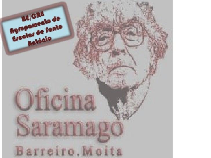 "Oficina SaramagoA BE/CRE apresentou ofilme "" A maior flor domundo"" e o atelier de  pintura- turma 1ºA,EB1 de Sto António d..."