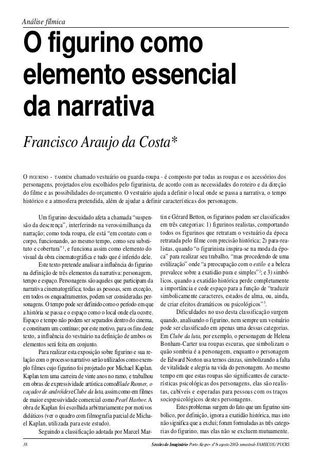 38 SessõesdoImaginário• PortoAlegre• nº8• agosto2002• semestral• FAMECOS/PUCRS Análise fílmica Um figurino descuidado afet...