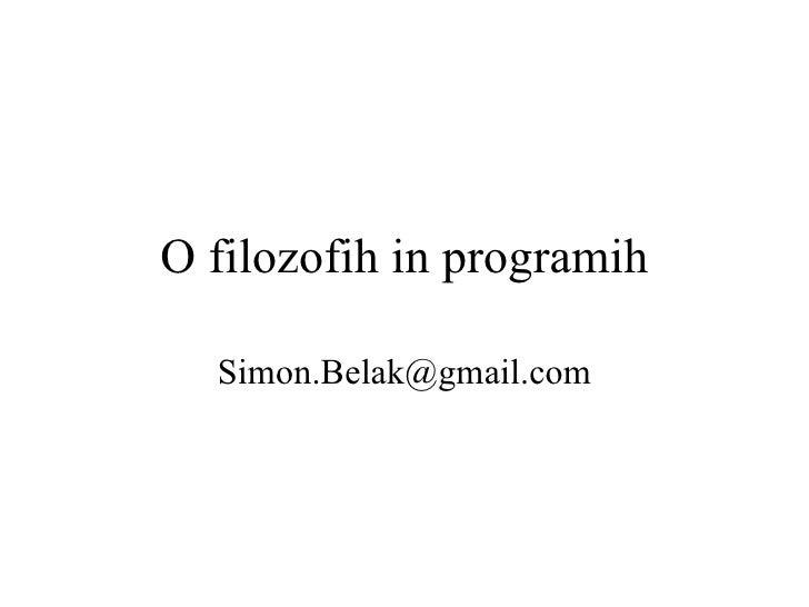 O Filozofih In Programih