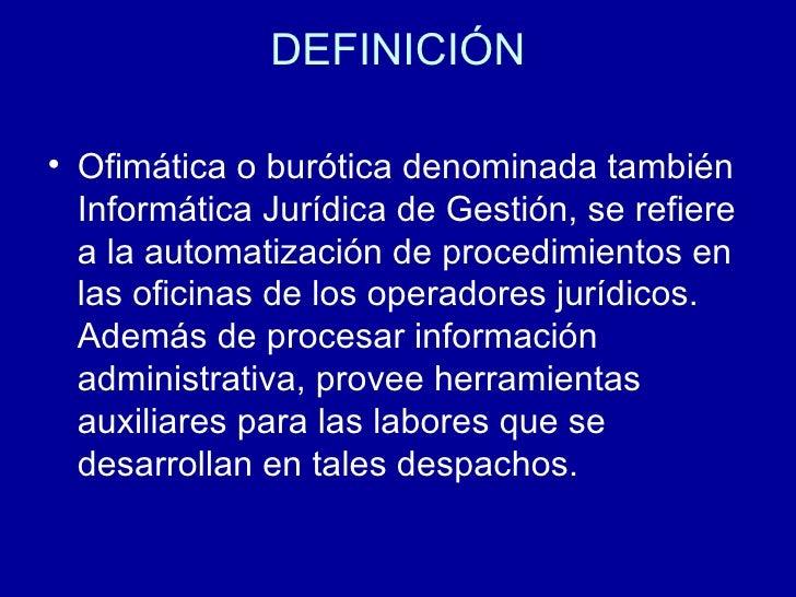 Ofimatica juridica for Oficina administrativa definicion