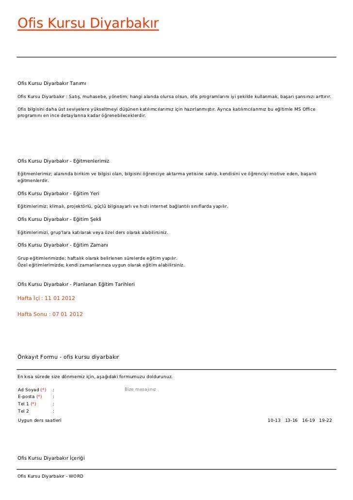 Ofis Kursu DiyarbakırOfis Kursu Diyarbakır TanımıOfis Kursu Diyarbakır : Satış, muhasebe, yönetim; hangi alanda olursa ols...