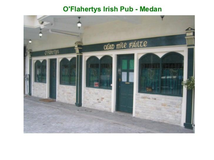 OFlahertys Irish Pub - Medan
