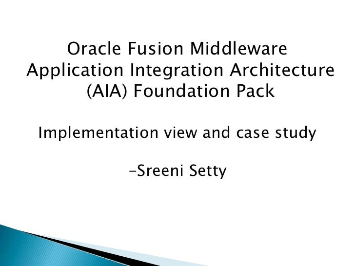 OFM AIA FP Implementation View and Case Study