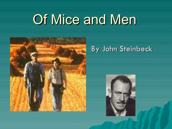 Of Mice and Men Theme and Overview