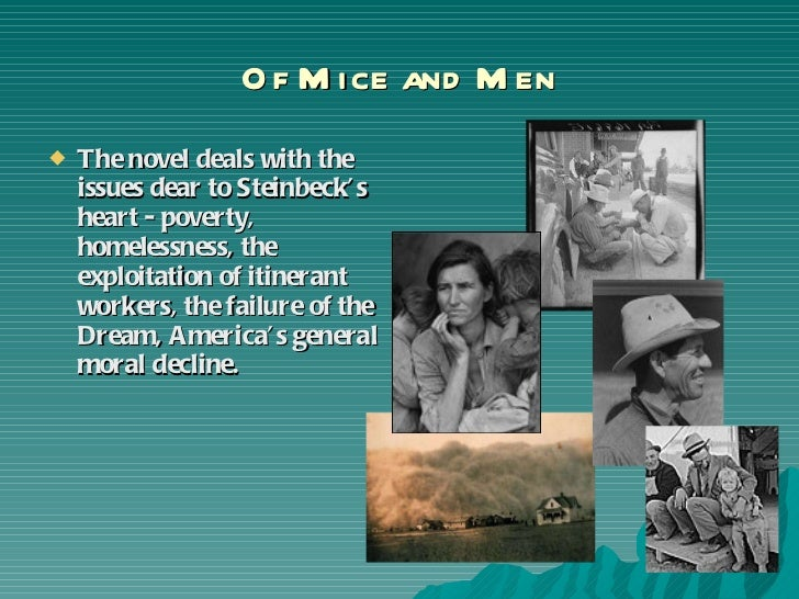 of mice and men themes judgement In the novel 'of mice and men' the reader is introduced to a complex set of  we  have a great understanding that when slim makes a decision,.