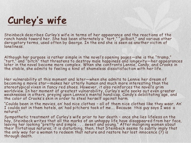 curley wife essay  · explore the ways a central character is developed in 'of mice and men' i have decided to do my essay on curley's wife it is a language.