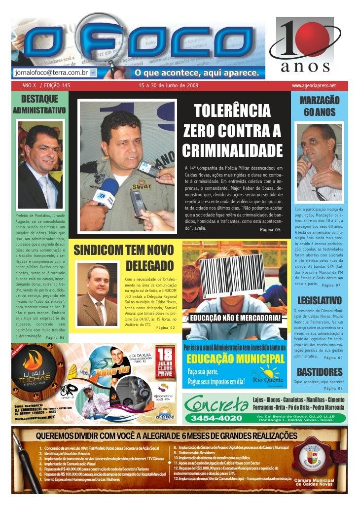 ANO X / EDIÇÃO 145                              15 a 30 de Junho de 2009                                                  ...