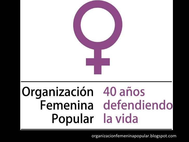 organizacionfemeninapopular.blogspot.com