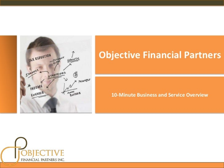 Objective Financial Partners Financial Planning & Tax Services Business Overview