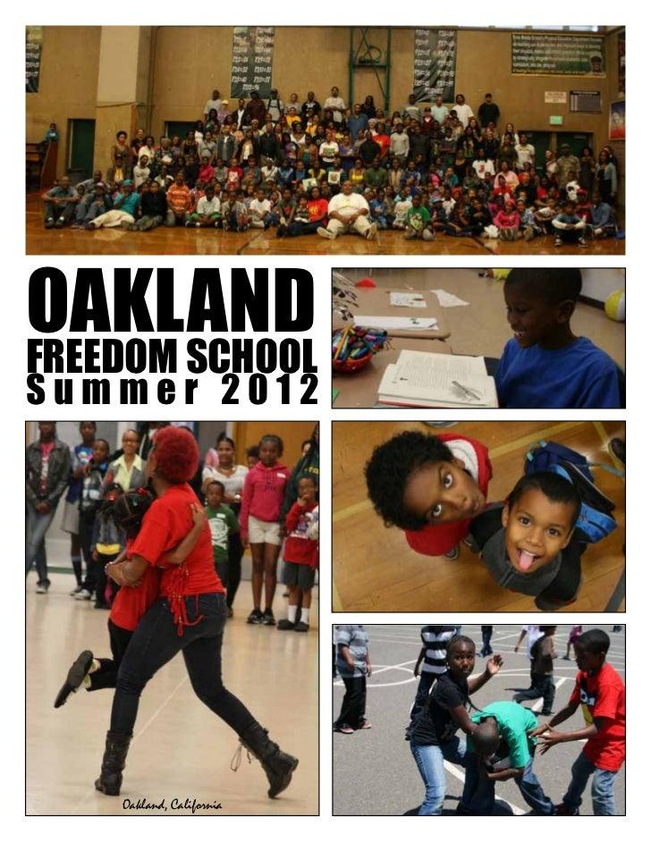 OAKLANDFREEDOM SCHOOLSummer 2012    Oakland, California