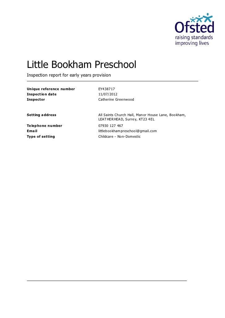 Little Bookham PreschoolInspection report for early years provisionUnique reference number             EY438717Inspect ion...